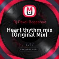 Dj Pavel Bogdanov - Heart thythm mix (Original Mix)