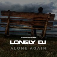 Lonely DJ - Alone Again (Original Mix)