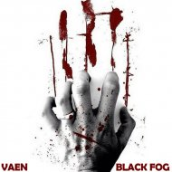 VAEN - Black Fog (Original Mix)