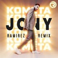 Jony - Комета (Ramirez Radio Edit)