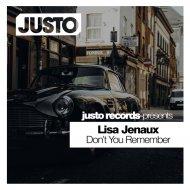Lisa Jenaux - Dont You Remember (Original Mix)