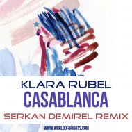 Klara Rubel - Casablanca (Serkan Demirel Remix)
