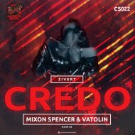 Zivert - Credo (Mixon Spencer & Vatolin Radio Remix)