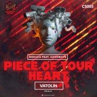 Meduza feat. Goodboys -  Piece of Your Heart (Vatolin Radio Remix)