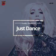 Lady Gaga -  Just Dance (Vatolin Radio Remix)