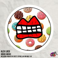 Alex Loco  - House Music (Deeft Remix)