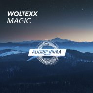 Woltexx - Magic (Original Mix)