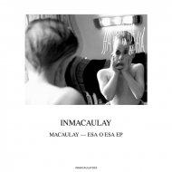 Macaulay - Esa O Esa (Original Mix)