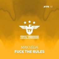 Max Vega - Fuck The Rules (Extended Mix)