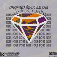 dropkid & LILYAD - Ice (Original Mix)