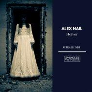 Alex Nail - Horror (Original mix)
