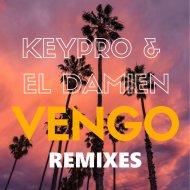 KeyPro & El DaMieN - Vengo! (Alchemist Project Remix)