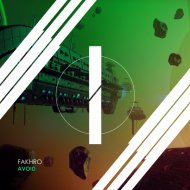 FAKHRO - Avoid (Original Mix)