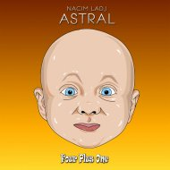 Nacim Ladj - Astral (Original Mix)