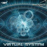 BackHaze - Virtual System (Original Mix)