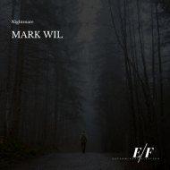 Mark Wil - Nightmare (Original Mix)