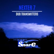 Nexter 7 - Dub Transmitters (Original Mix)