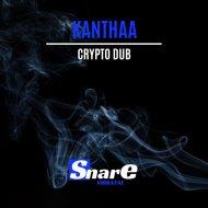 Kanthaa - Crypto Dub (Original Mix)