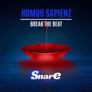 Homou Sapienz - Break The Beat (Original Mix)