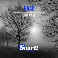 Naad - Dub Wave (Original Mix)