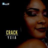 Yxia - Crack (Original Mix)