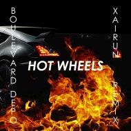 Boulevard Depo - Hot Wheels (XAIRUN Remix)