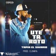 Tapia El Sicario - Usted Ta Roto (Original Mix)