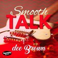 Dee Brown - Smooth Talk (Radio Single)