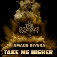 Amado Olvera - Take Me Higher (Original Mix)