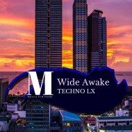 Techno LX - Wide Awake (Original Mix)
