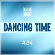 RS\'FM Music - Dancing Time Mix #34 ()