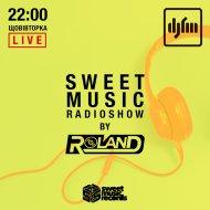 Roland - Sweet Music Radioshow On DJFM Ukraine #038  (24.09.2019)