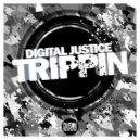 Digital Justice - Trippin (Original Mix)