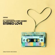 DJ Mephisto & ISO Music - Stereo Love (Extended Mix)