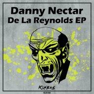 Danny Nectar - Volver (Original Mix)