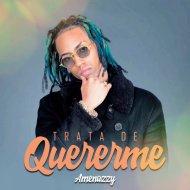 Amenazzy - Trata De Quererme (Original Mix)