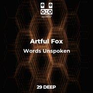 Artful Fox feat. KastomariN - Words Unspoken (Original Mix)