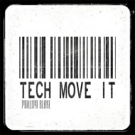 Phillipo Blake - Tech Move It (Dub Mix)