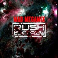 Dj Rush Extazy - Mad MegaMix 8 (Bass Drive)