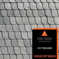 Ivy Techno - Hold My Back (Original Mix)