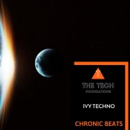 Ivy Techno - Chronic Beats (Original Mix)