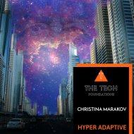 Christina Marakov - Hyper Adaptive (Original Mix)