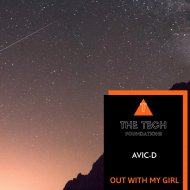 Avic-D - Out With My Girl (Original Mix)