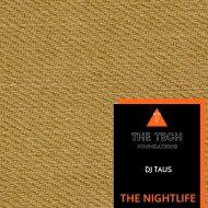 DJ Taus - The Nightlife (Original Mix)