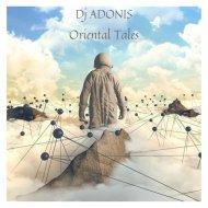 Dj Adonis - Oriental Tales ()