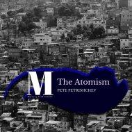 Pete Petrishchev - The Atomism (Original Mix)