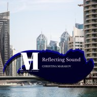 Christina Marakov - Reflecting Sound (Original Mix)