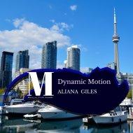 Aliana Giles - Dynamic Motion (Original Mix)