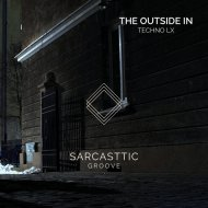 Techno LX - The Outside In (Original Mix)