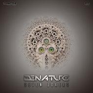 Denature - Seven Jokers (Original Mix)
